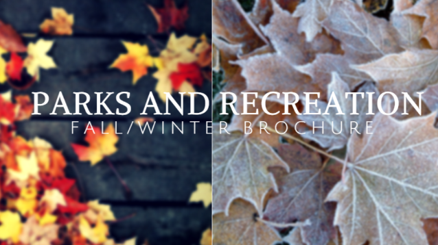 Parks and Recreation Fall_Winter Brochure